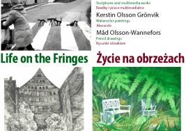 Life on the Fringes (Życie na obrzeżach) – wystawa