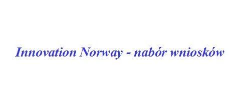 Innovation Norway – nabór wniosków